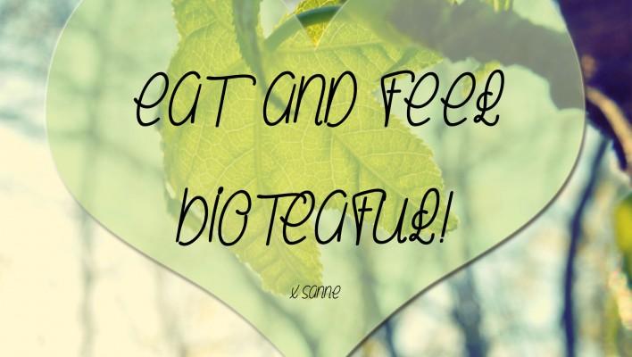 eat en feel bioteaful!