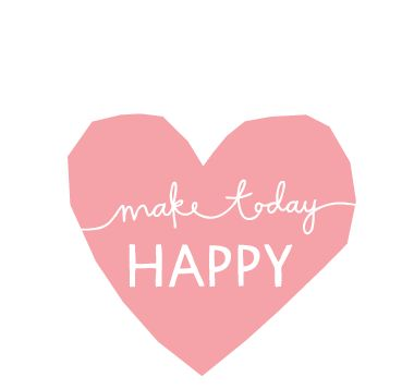 make today happy