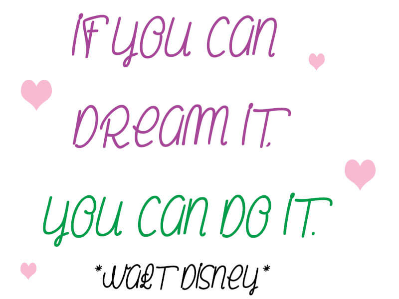 dream it you can do it